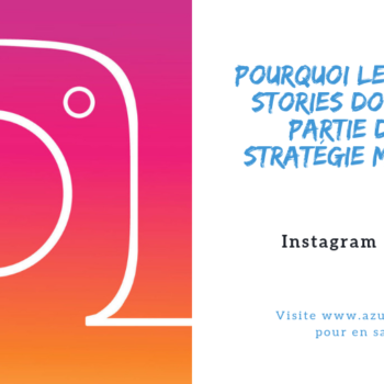 Pourquoi les Instagram Stories doivent faire partie de votre strategie marketing- webmaster cannes-webmaster nice- web marketing nice