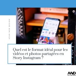Format idéal pour les vidéos et photos partagées en Story Instagram ?