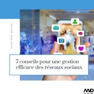 7 conseils pour une gestion efficace des réseaux sociaux