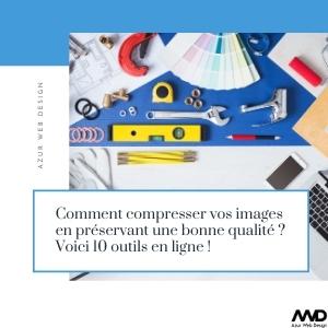 Comment compresser vos images en preservant une bonne qualité _ Voici 10 outils en ligne